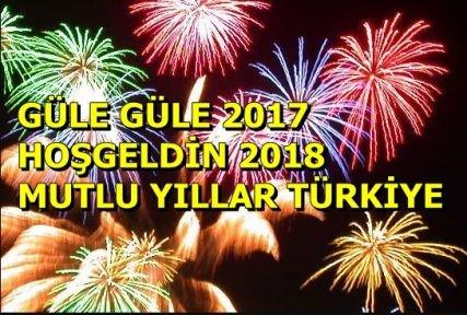 2018 'e merhaba 2017'ye güle güle