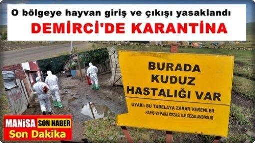 Demirci'de o mahallede karantina kararı alındı