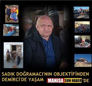 Sadık Doğramacı'nın Objektifinden Demirci'de Yaşam Manisa Son Haber'de