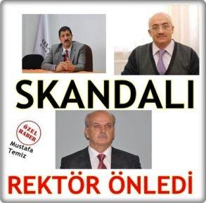 Skandalı Rektör Önledi