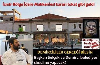 Başkan Selçuk ve Demirci belediyesi şimdi ne yapacak?