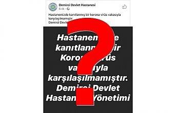 Demirci Devlet Hastanesinin koronavirüs açıklaması niye kaldırıldı?