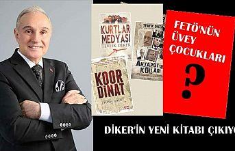 """Tevfik Diker'in Yeni Kitabı """" Fetö'nün Üvey Çocukları"""" Gelecek Hafta Çıkıyor"""