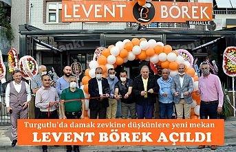 Turgutlu'da lezzet düşkünlerinin dikkatine! Levent Börek Açıldı
