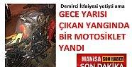 Demirci'de evin önündeki motosiklet yandı