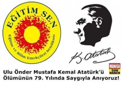 Ulu Önder Mustafa Kemal Atatürk'ü Ölümünün 79. Yılında Saygıyla Anıyoruz!