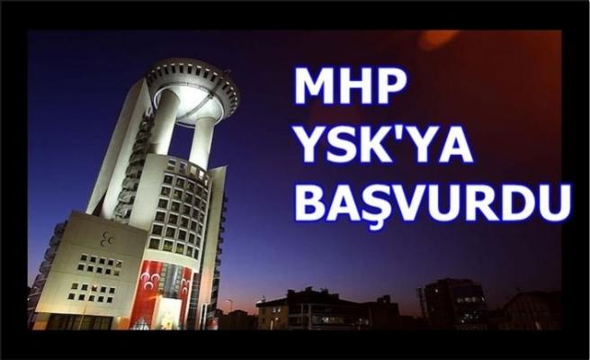 MHP'den YSK'ya başvuru geldi