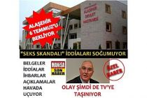 """Alaşehir'deki """"Seks Skandalı iddiaları"""" şimdi de TV'ye taşınıyor"""