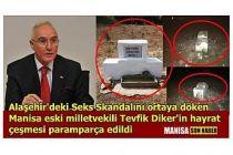 Alaşehir Seks Skandalını ortaya döken Tevfik Diker'in hayrat çeşmesi paramparça edildi