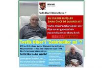 Tevfik Diker'i Zehirlediler mi ? diye soran gazetecinin yazısı tıklanma rekoru kırdı