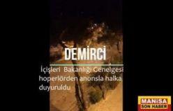 Demirci'de İçişleri Bakanlığının Genelgesi Halka Hoperlör Anonsuyla Duyuruldu