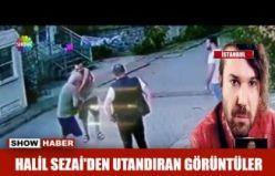 Şarkıcı Halil Sezai'nin Tutuklanmasına Sebep Olan  O Görüntüler