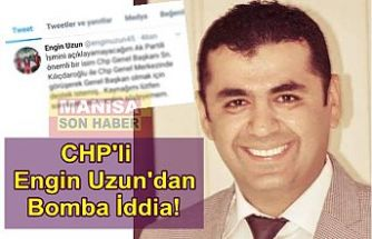 CHP'li Engin Uzun'dan Bomba İddia!